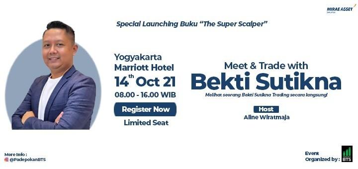 Meet & Trade with Bekti Sutikna