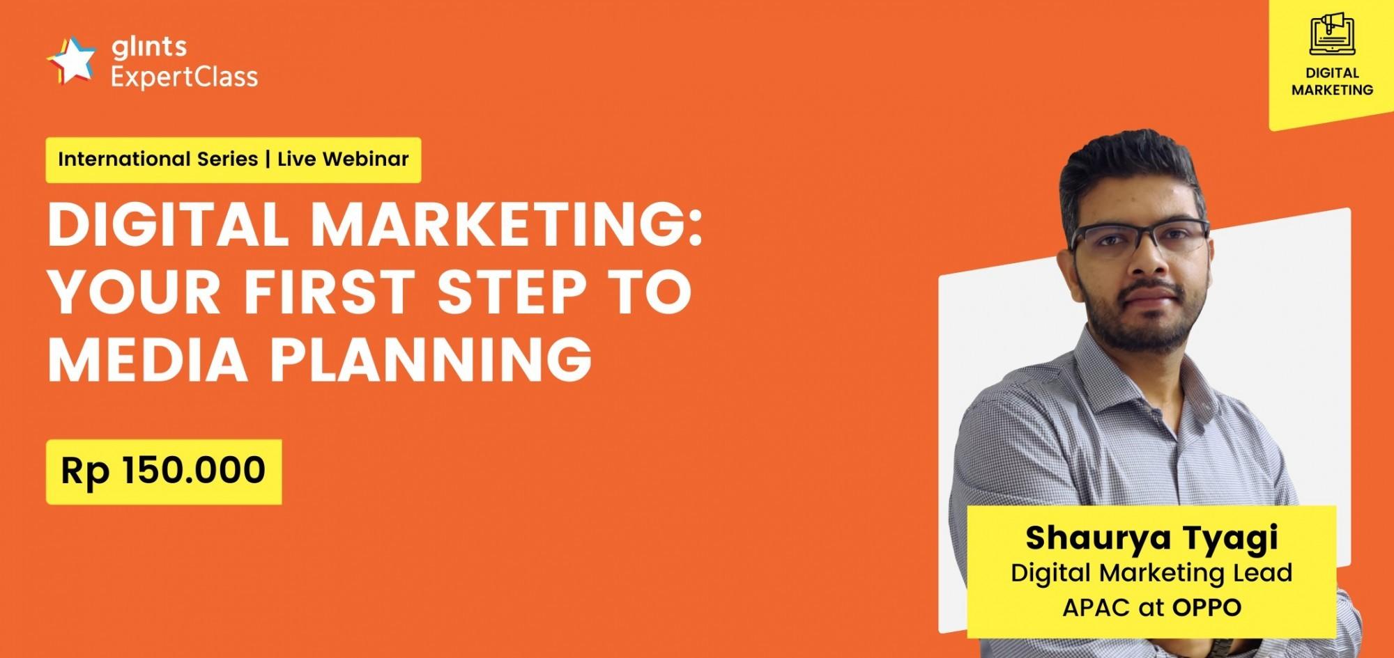 [GEC International Series] Digital Marketing: Your First Step to Media Planning