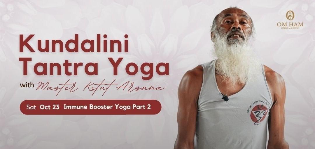 Immune Booster Yoga Part 2 with Master Ketut Arsana