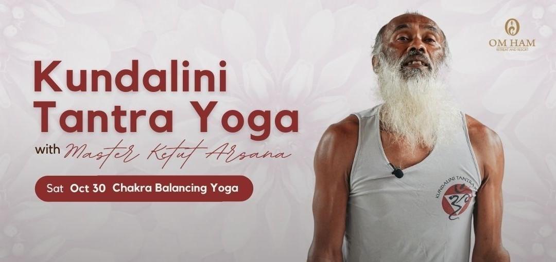 Chakra Balancing Yoga with Master Ketut Arsana