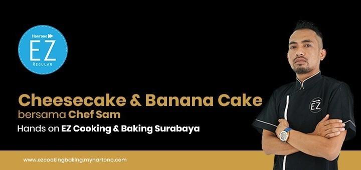 EZ Cooking Baking - Cheesecake & Banana Cake | By Chef Sam