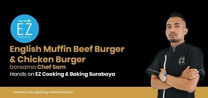 EZ Cooking Baking - English Muffin Beef Burger & Chicken Burger | By Chef Sam