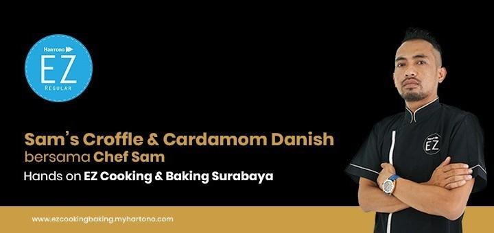 EZ Cooking Baking - Sam's Croffle & Cardamom Danish | By Chef Sam