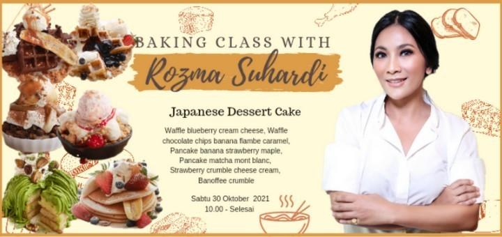 Japanese Baking Class with Rozma Suhardi (Japanese Dessert Cake)