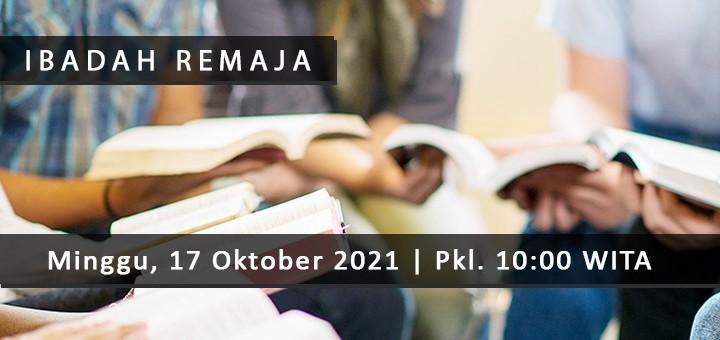 Ibadah Remaja GMIM Kristus Manado | 17 Oktober 2021
