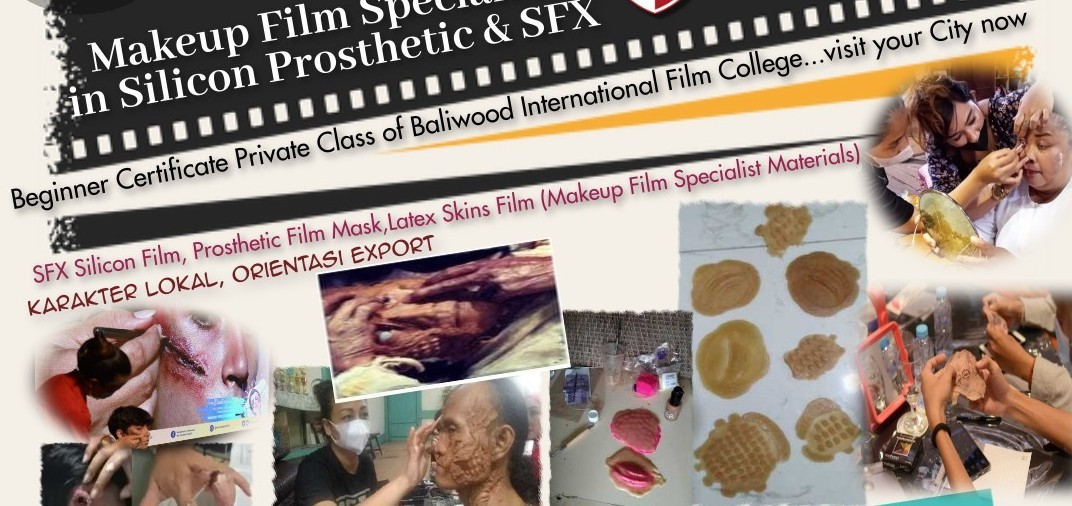 Makeup Film Specialist in Silicon Prosthetic & SFX (Beginner CLass Limited)