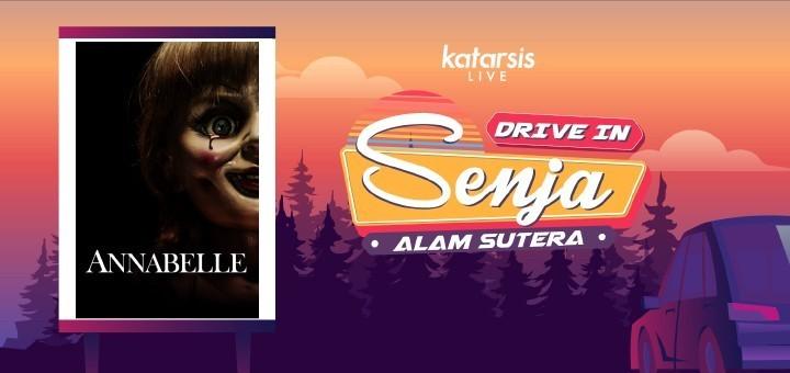 Drive-In Senja Alam Sutera: Annabelle