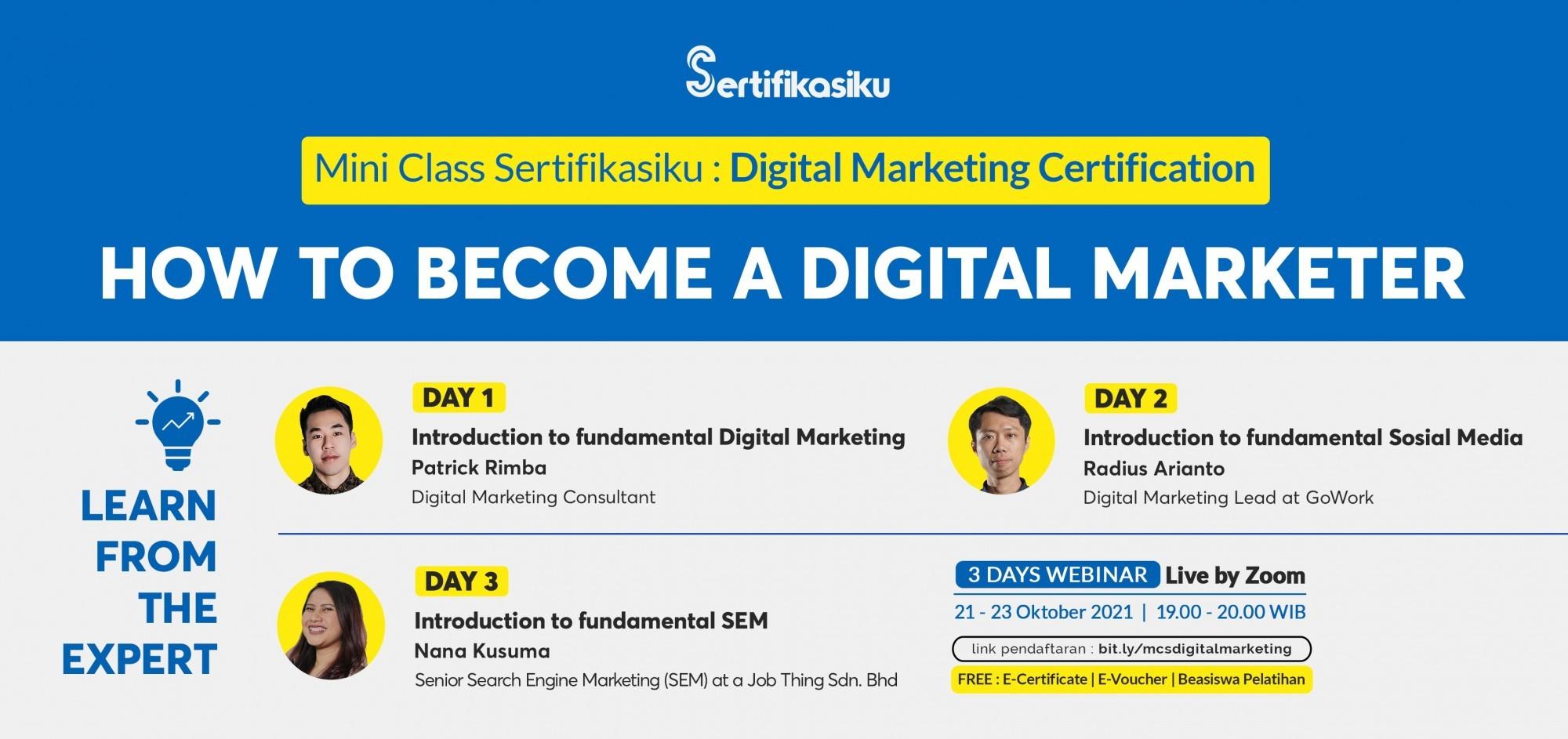Mini Class Sertifikasiku : How To Become A Digital Marketer