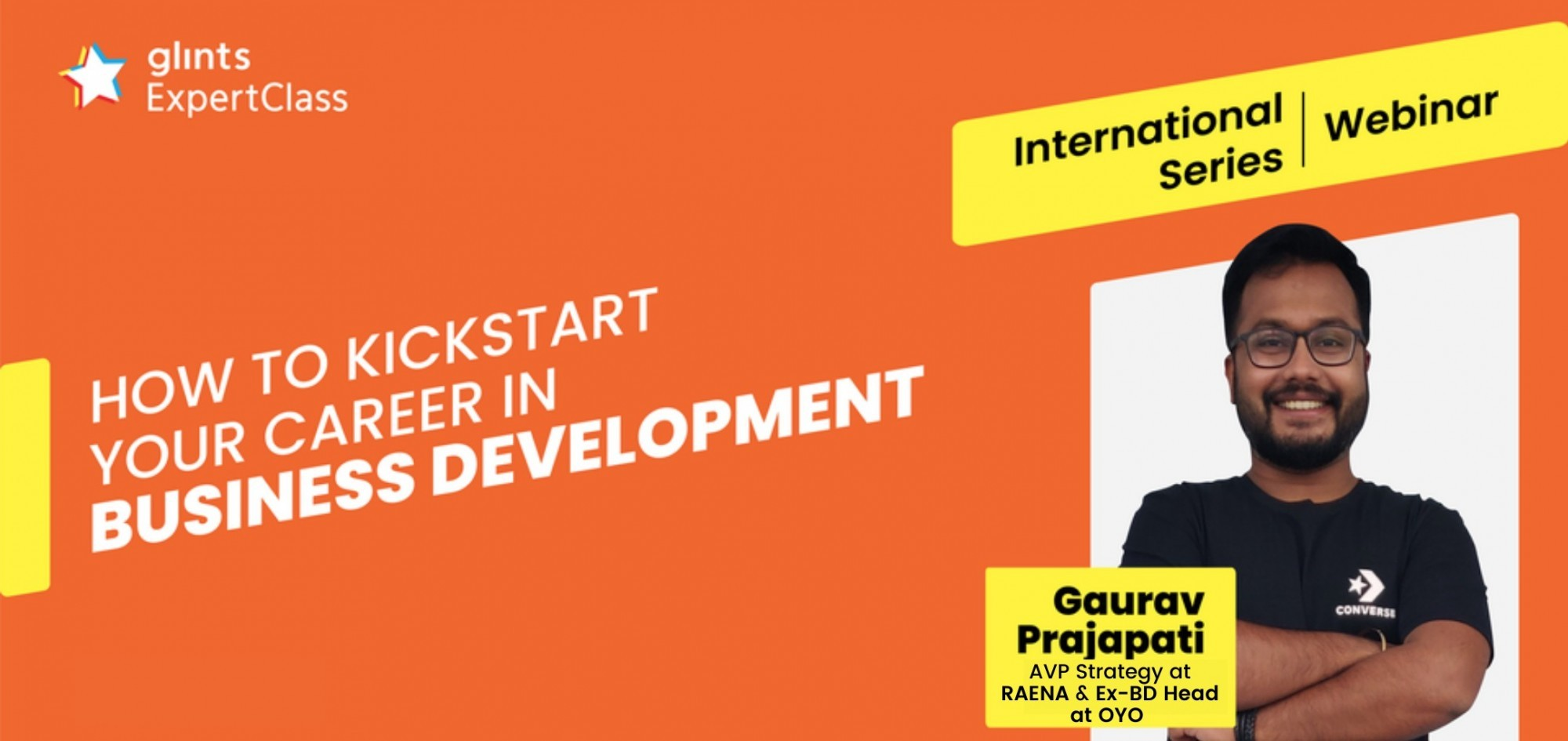 [Glints - GEC International Series] How to Kickstart Your Career in Business Development