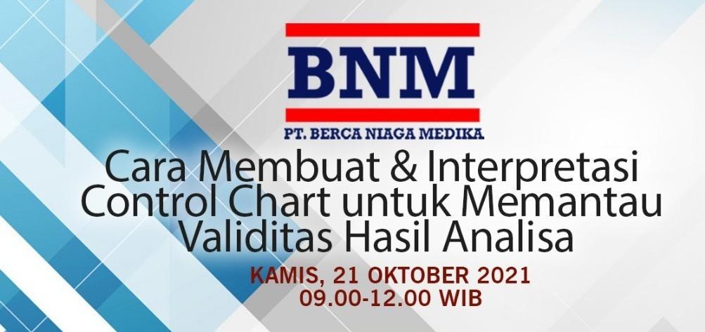 BNM Webinar : Cara membuat dan Interpretasi Control Chart untuk memantau validitas hasil analisa