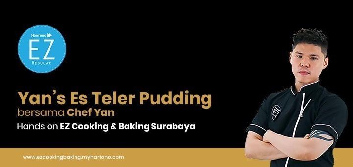 EZ Cooking Baking - Yan's Es Teler Pudding