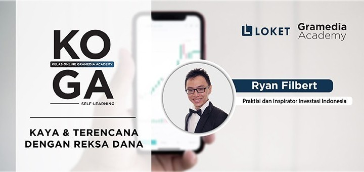 Gramedia Academy - Kaya & Terencana dengan Reksa Dana