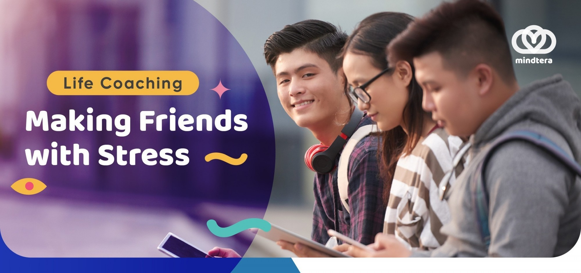 Making Friend with Stress by Mindtera - Universitas Nurdin Hamzah