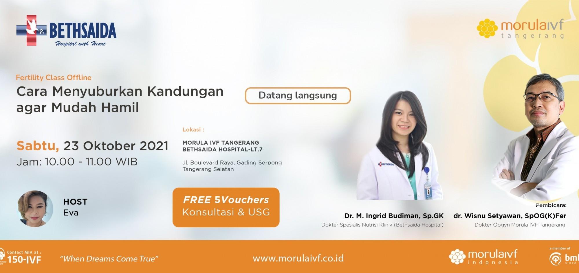 Fertility Class Bersama dr. Wisnu Setyawan, SpOG(K) x Dr. M. Ingrid Budiman, Sp.GK