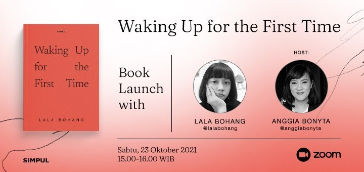 Waking Up For The First Time Book Launch with Lala Bohang