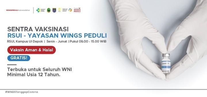 Sentra Vaksinasi RSUI - Yayasan Wings Peduli