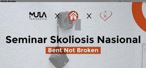 Seminar Skoliosis Nasional (Bent Not Broken)