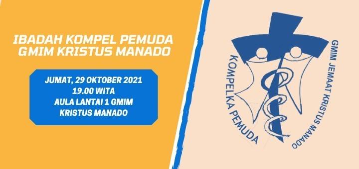 IBADAH PEMUDA GMIM KRISTUS MANADO 29 OKTOBER 2021