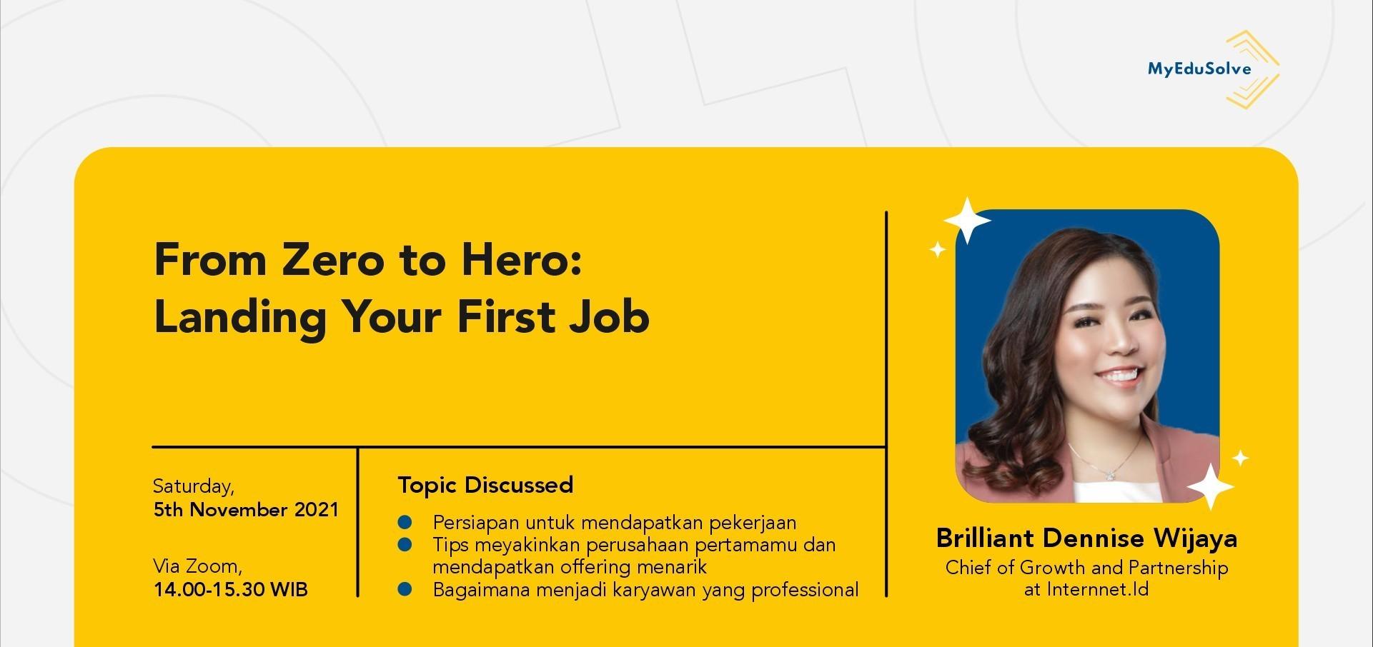 From Zero to Hero : Landing Your First Job