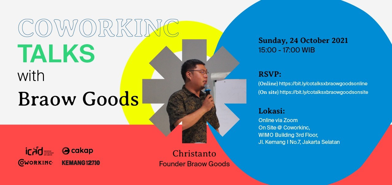Coworkinc Talks x Braow Goods (On Site)