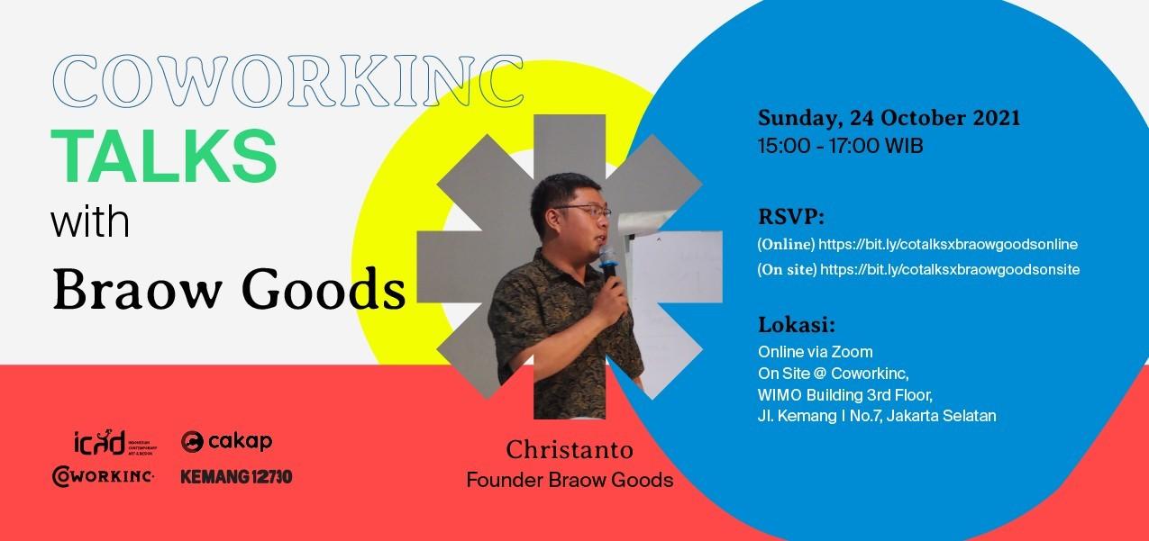 Coworkinc Talks x Braow Goods (Online)