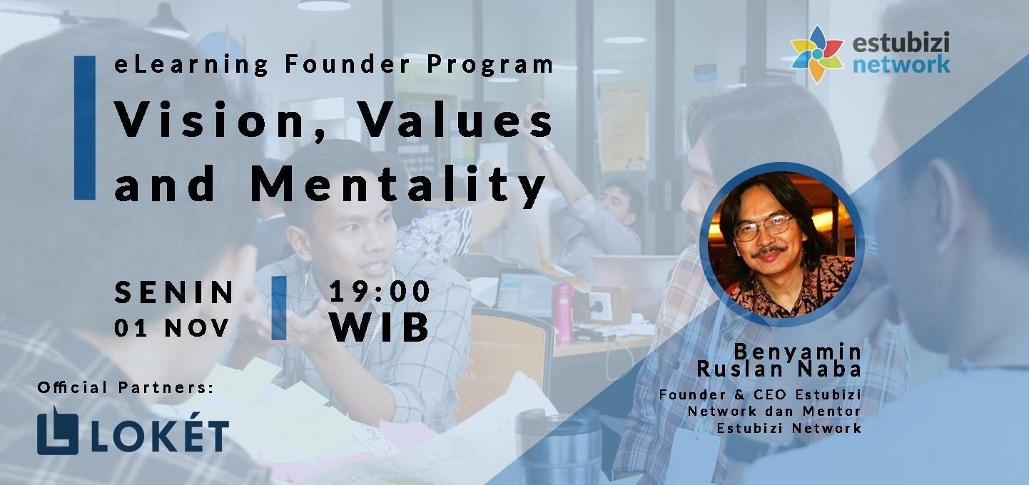 Founder Program: Vision, Values & Mentality