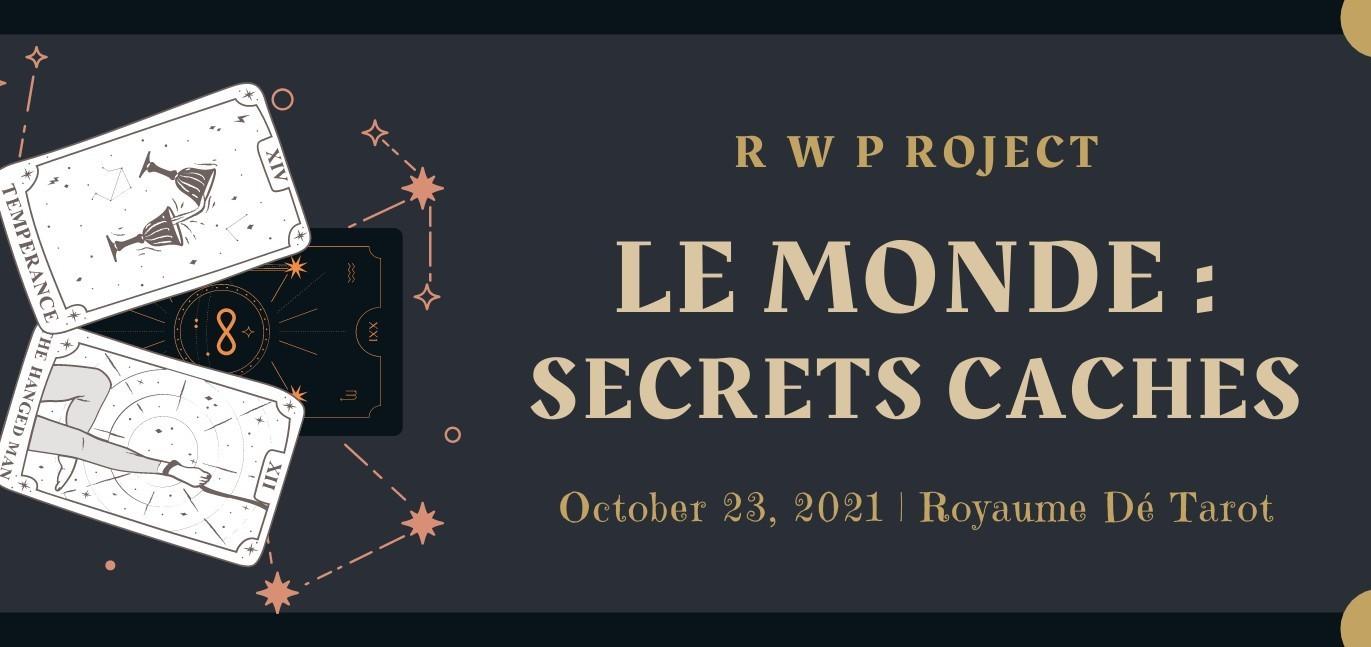 Le Monde : Secrets Cachés