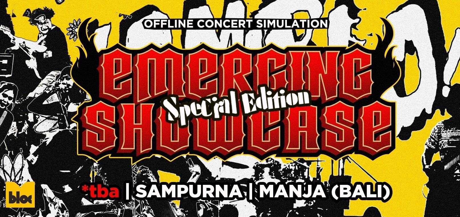 Offline Concert Simulation: Emerging Showcase - Special Edition [MANJA]
