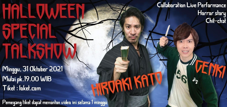 Halloween Special Talkshow with Hiroaki Kato and Genki