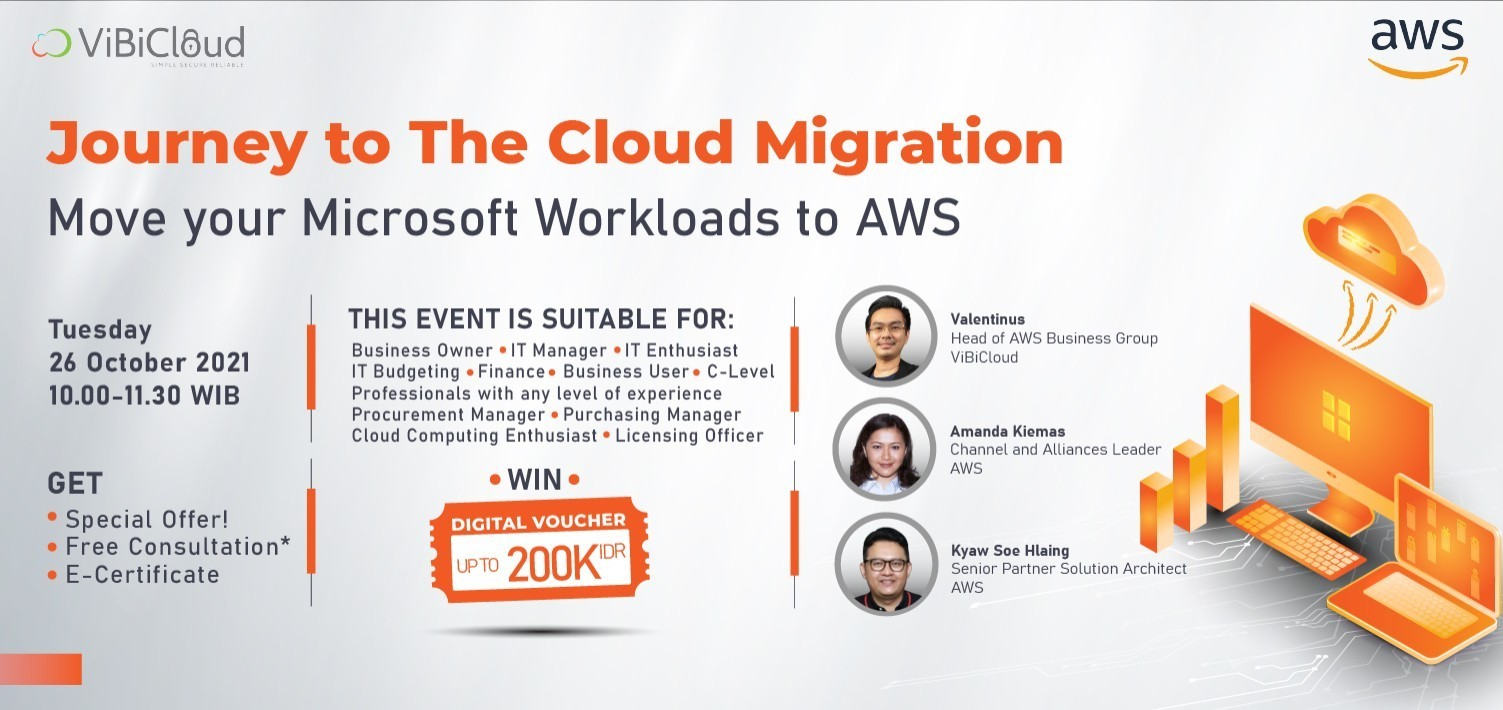 Webinar Gratis : Journey to The Cloud Migration with ViBiCloud & AWS