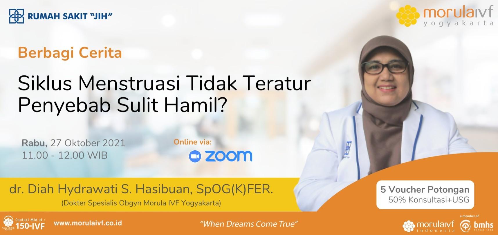 Morula Berbagi Cerita Bersama dr. Diah Hydrawati S. Hasibuan, SpOG(K)FER.