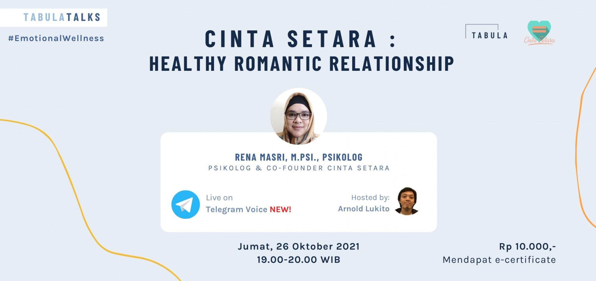 Cinta Setara : Healthy Romantic Relationship