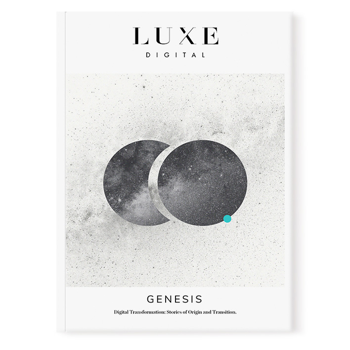 Luxe Digital luxury news magazine issue one genesis