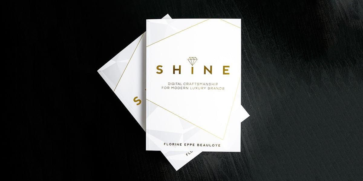 SHINE:  Digital Craftsmanship For Modern Luxury Brands Book Review