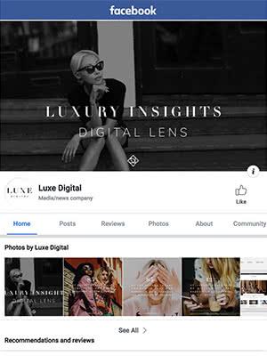 Luxe Digital Facebook luxury lifestyle