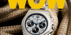 WOW Summer 2018 takes a tour of watchmaking marvels
