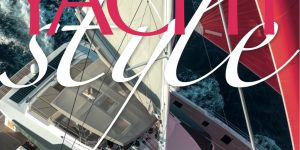 Yacht Style #47: The Multihulls Issue – Today's Choices, Sail to Power