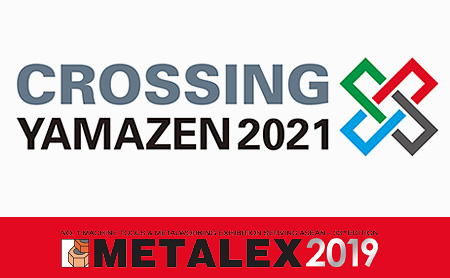 【METALEX 2019】山善タイ出展のご案内 ~テーマは「CRROSING YAMAZEN」~