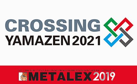 【METALEX 2019】 แนะนำข้อมูลการจัดแสดงสินค้าในประเทศไทยของบริษัท Yamazen (Thailand) - หัวข้อ คือ