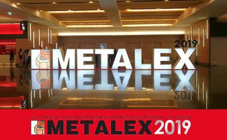 งาน METALEX 2019 เริ่มต้นขึ้นแล้ว! พร้อมจัดแสดงสินค้าที่เกี่ยวข้องกับเครื่องจักรกลและโลหะการ,ผลิตภัณฑ์และโซลูชั่นใหม่เป็นจำนวนมาก