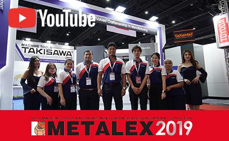 [METALEX 2019] สัมภาษณ์สุดพิเศษกับ TAKISAWA (THAILAND) CO., LTD.