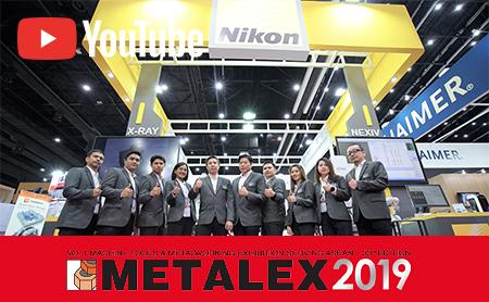 [METALEX 2019] สัมภาษณ์สุดพิเศษกับ NIKON SALES (THAILAND) CO., LTD.