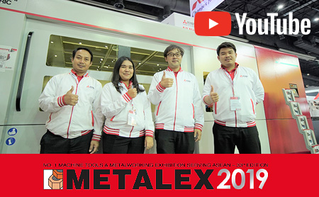 METALEX 2019 三菱電機オートメーション 動画リポート!【レーザー加工機/タイ】