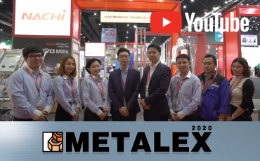 ไฮไลท์จากบริษัท  Nachi Technology (Thailand) Co.,Ltd.ณ งาน METALEX2020