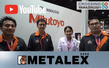 ไฮไลท์จากบริษัท  Mitutoyo (Thailand) Co., Ltd.   ณ งาน METALEX2020
