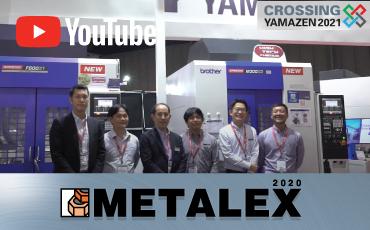 ไฮไลท์จากบริษัท  BROTHER COMMERCIAL (THAILAND) Co., Ltd         ณ งาน METALEX2020