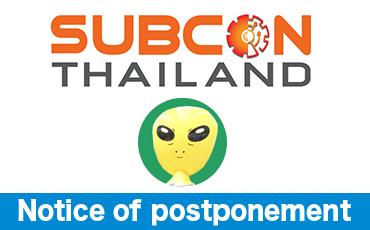 ナノ精密・Fortune Cross共同出展<br> 『SUBCON THAILAND 2021』延期のお知らせ