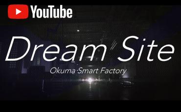 進化した自動化技術と熟練の技が織りなすオークマの未来工場『Dream Site』とは?