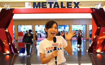 「サムライ女子の製造業EYE!!」METALEX 2017 ASEAN最大級の祭典
