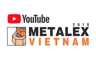 METALEX VIETNAM 2018 シンチャオ!!ベトナム!